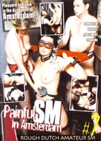 scheda del film hard in dvd PAINFULL SM IN AMSTERDAM #7