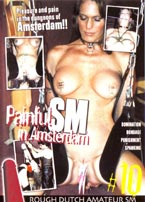 scheda del film hard in dvd PAINFULL SM IN AMSTERDAM #10