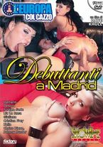 scheda del film hard in dvd DEBUTTANTI A MADRID